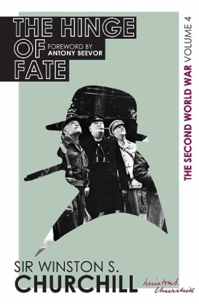 The Second World War: The Hinge Of Fate