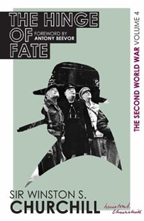 The Second World War: The Hinge Of Fate by Winston S. Churchill (9780297609612) - HardCover - Military Wars