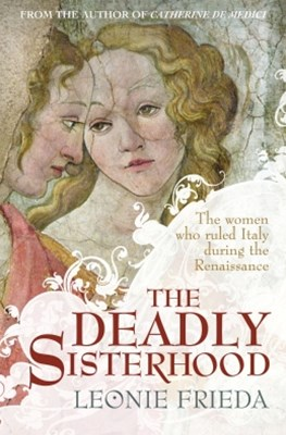 The Deadly Sisterhood