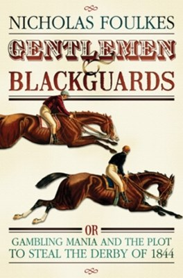 Gentlemen and Blackguards