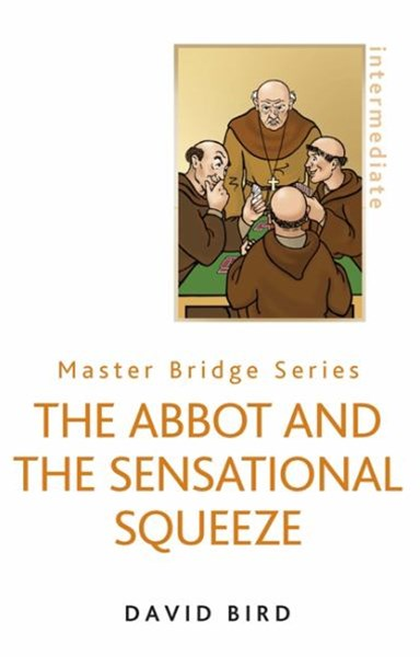The Abbot and the Sensational Squeeze