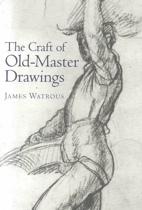 Craft of Old Master Drawings