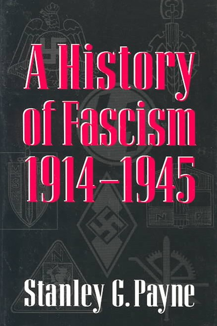 A History of Fascism, 1914-1945