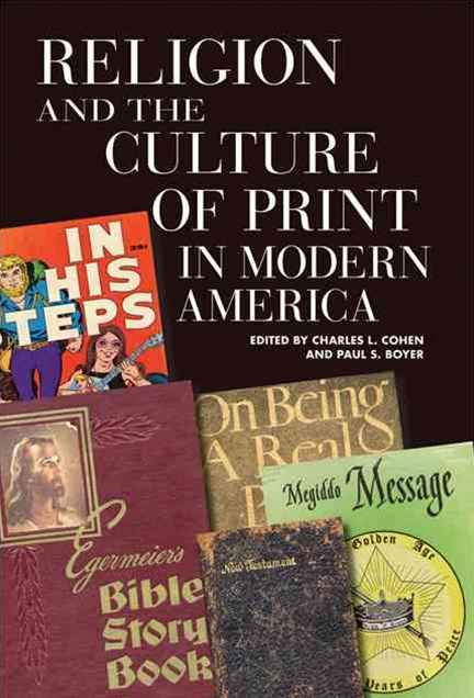 Religion and the Culture of Print in Modern America