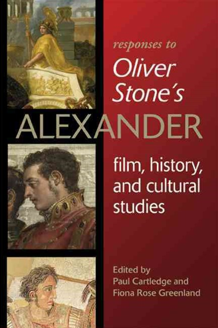 Responses to Oliver Stone's &quote;Alexander&quote;