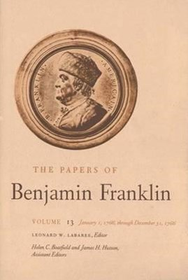 The Papers of Benjamin Franklin, January 1, 1766, Through December 31, 1766