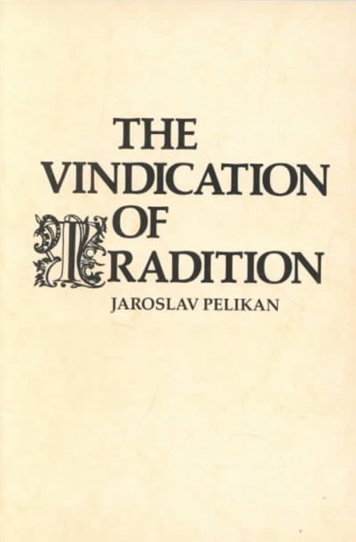 The Vindication of Tradition
