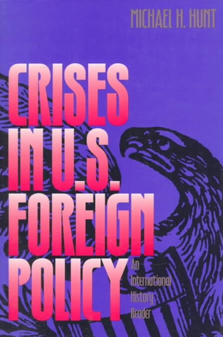 Crises in U. S. Foreign Policy