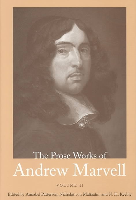 The Prose Works of Andrew Marvell, 1676-1678
