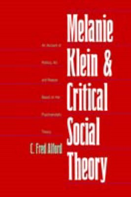 Melanie Klein and Critical Social Theory