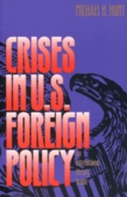 Crises in U.S. Foreign Policy