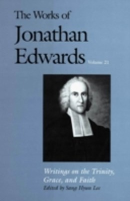 (ebook) Works of Jonathan Edwards, Vol. 21