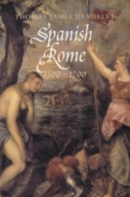 (ebook) Spanish Rome, 1500-1700