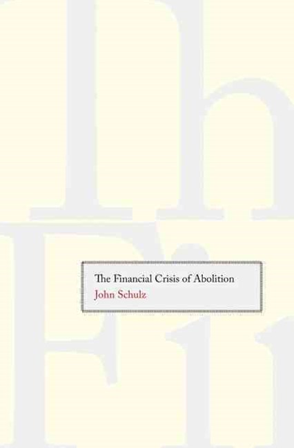 The Financial Crisis of Abolition