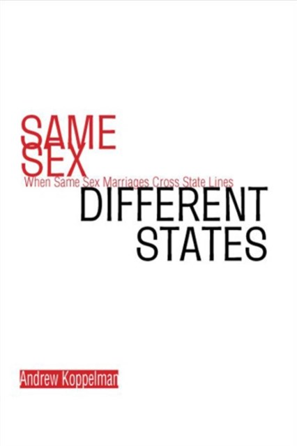 Same Sex, Different States