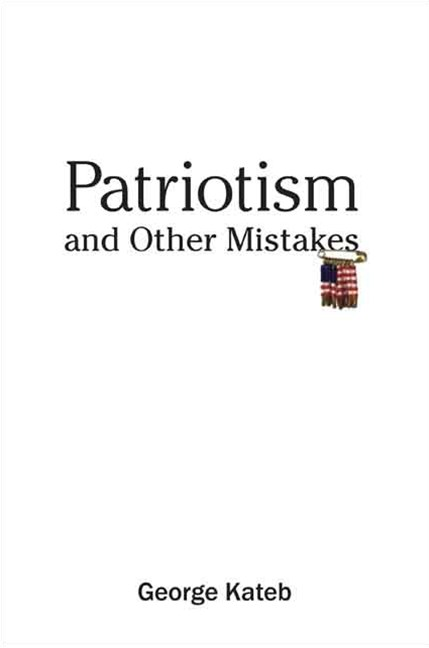 Patriotism and Other Mistakes