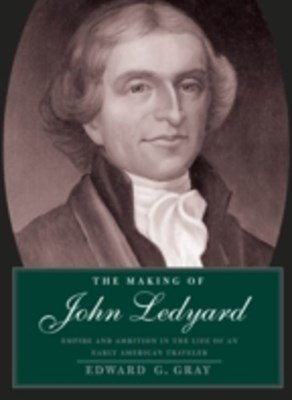 Making of John Ledyard