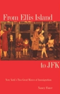 From Ellis Island to JFK