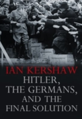 (ebook) Hitler, the Germans, and the Final Solution