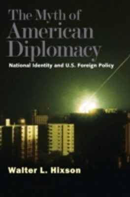 Myth of American Diplomacy