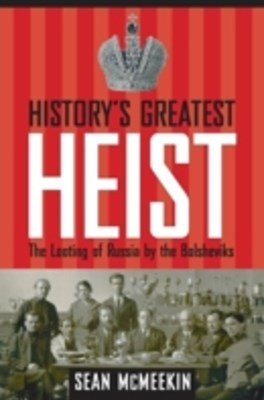 (ebook) History's Greatest Heist