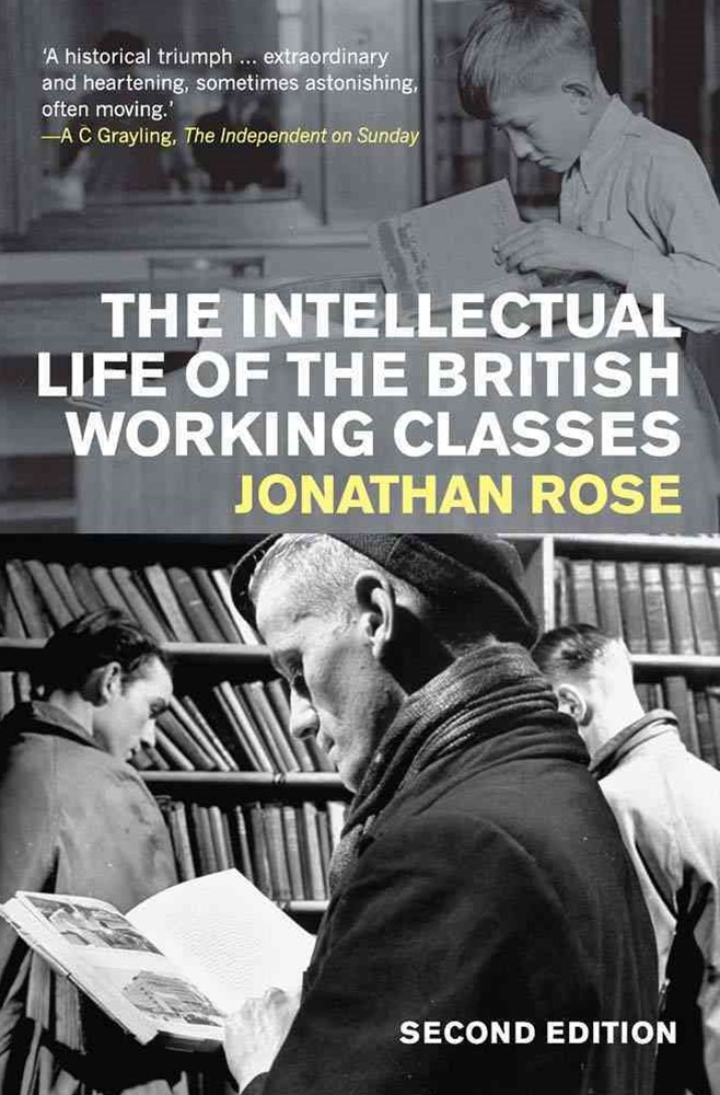 Intellectual Life of the British Working Classes