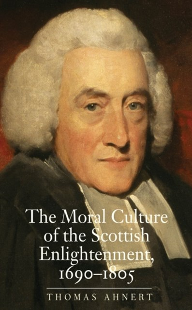 (ebook) Moral Culture of the Scottish Enlightenment