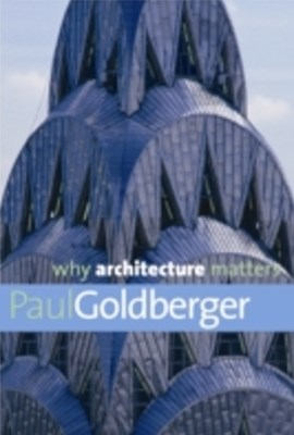 Why Architecture Matters