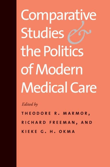 (ebook) Comparative Studies and the Politics of Modern Medical Care