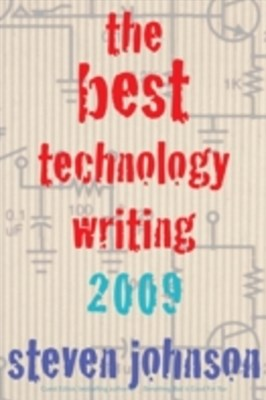 Best Technology Writing 2009