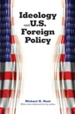 (ebook) Ideology and U.S. Foreign Policy