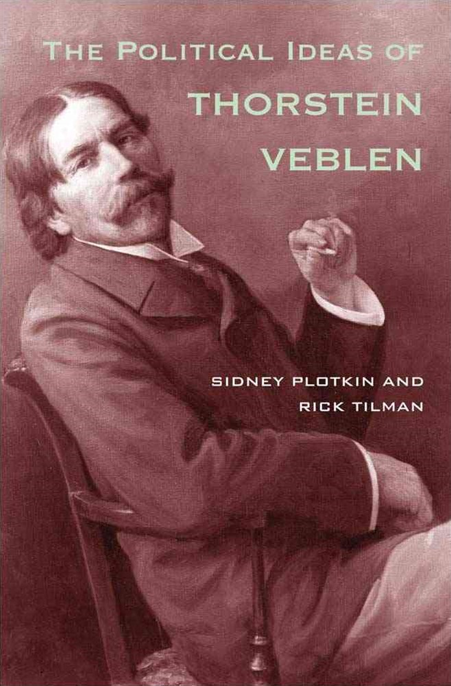 The Political Ideas of Thorstein Veblen