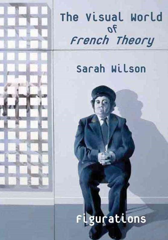 Visual World of French Theory