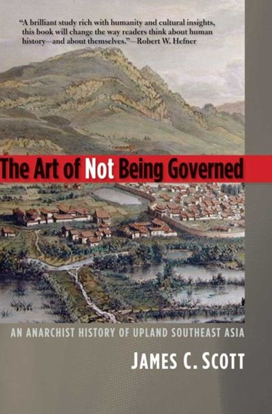 Art of Not Being Governed