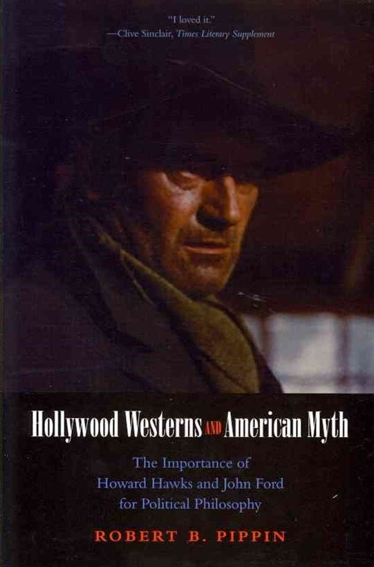 Hollywood Westerns and American Myth