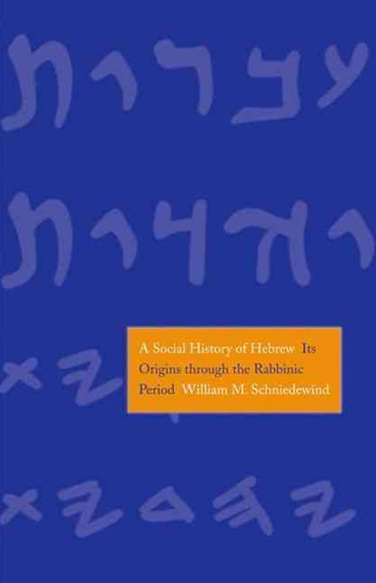 A Social History of Hebrew
