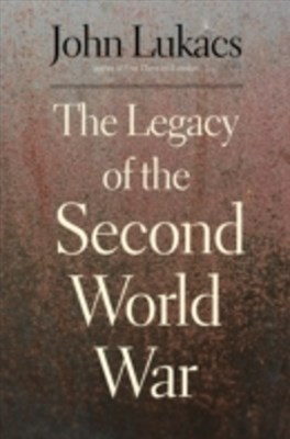 (ebook) Legacy of the Second World War