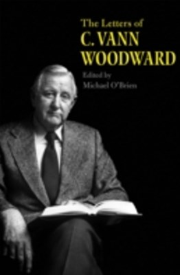 Letters of C. Vann Woodward