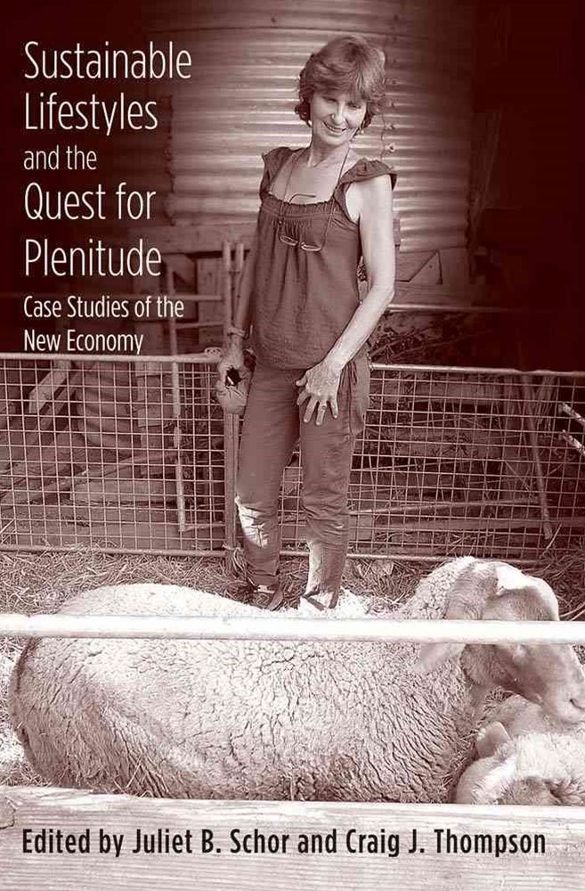Sustainable Lifestyles and the Quest for Plenitude