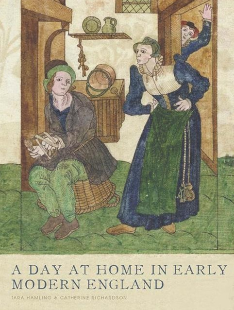 Day at Home in Early Modern England