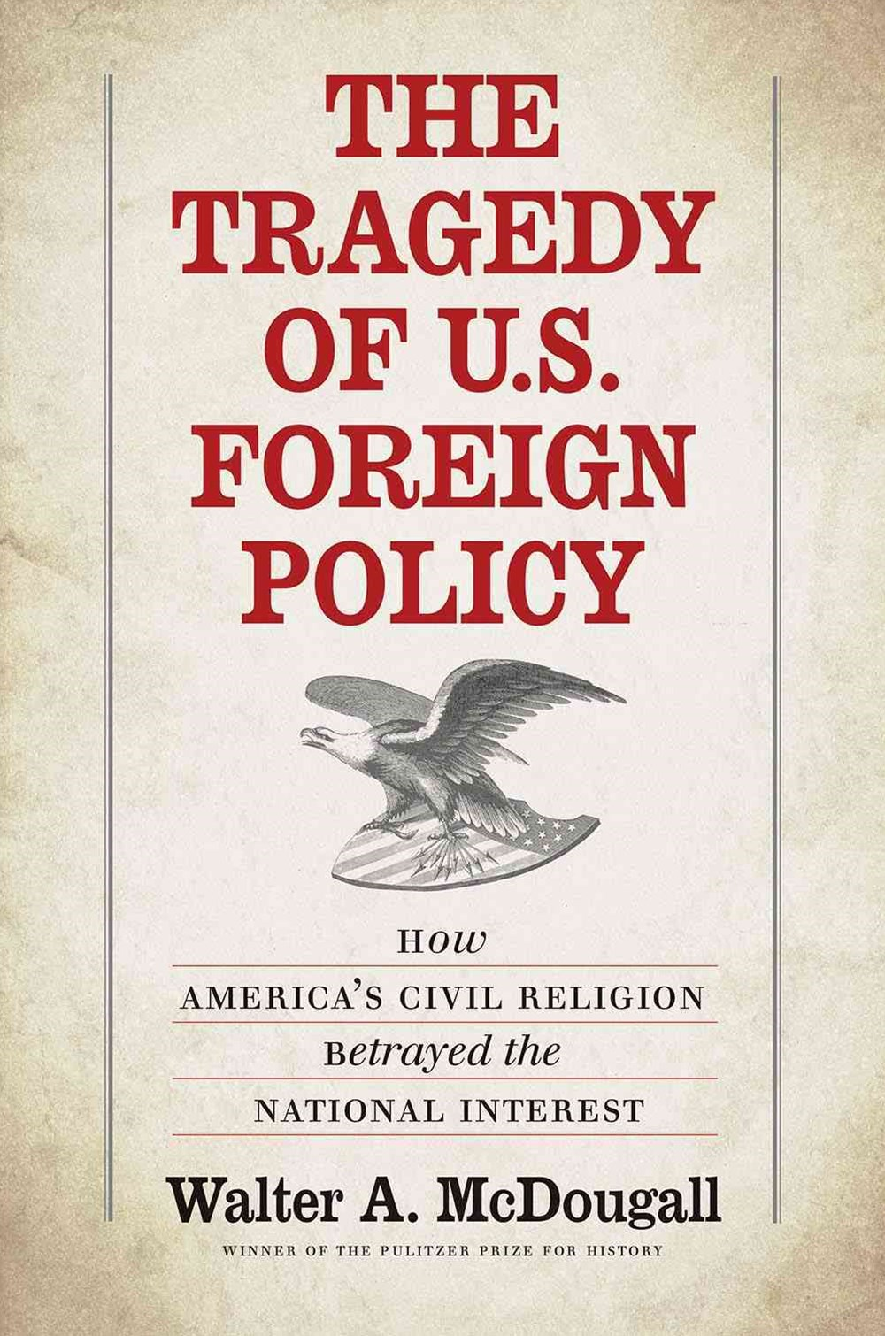 Tragedy of U.S. Foreign Policy