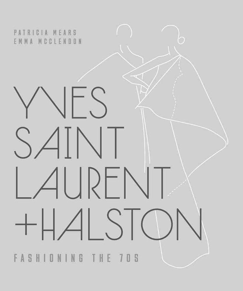 Yves Saint Laurent + Halston