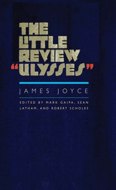 Little Review &quote;Ulysses&quote;