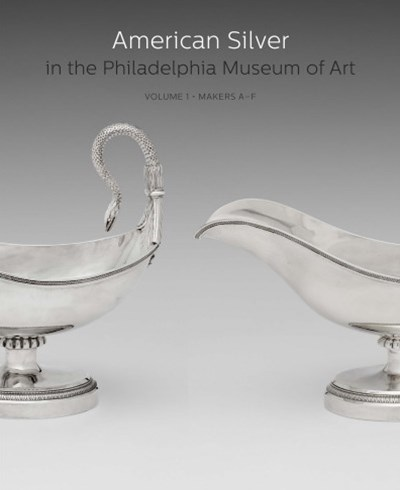 American Silver in the Philadelphia Museum of Art