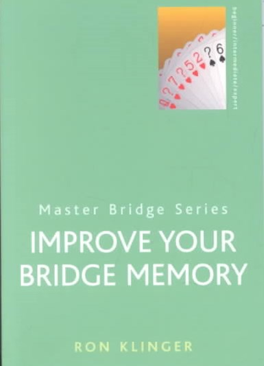 Improve Your Bridge Memory