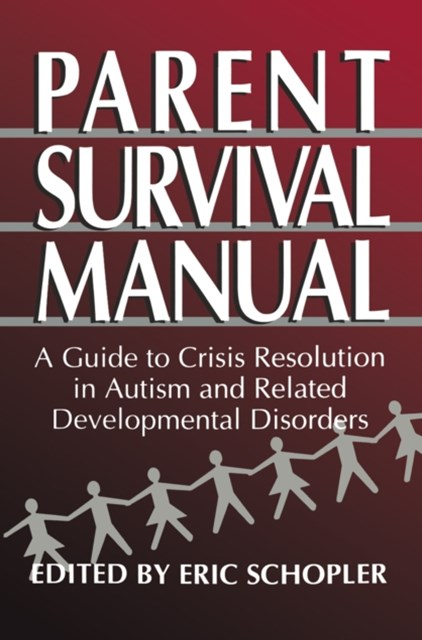Parent Survival Manual