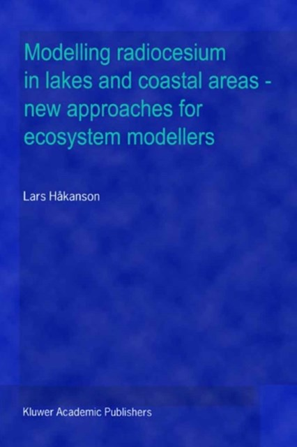 Modelling radiocesium in lakes and coastal areas - new approaches for ecosystem modellers