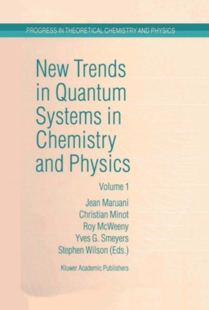 (ebook) New Trends in Quantum Systems in Chemistry and Physics