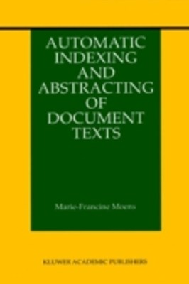(ebook) Automatic Indexing and Abstracting of Document Texts