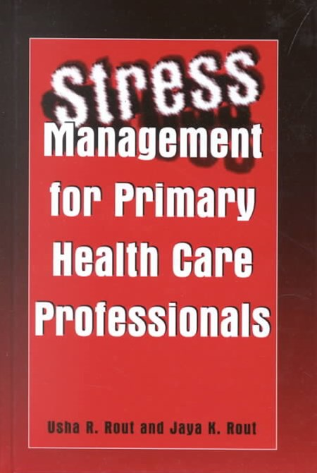 Stress Management for Primary Health Care Professionals